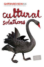 Cultural Solutions : Griffith REVIEW 44