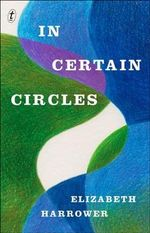 In Certain Circles - Elizabeth Harrower