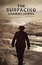 The Surfacing - Cormac James