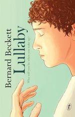 Lullaby - Bernard Beckett