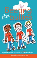 Beating the Bullies - Dr. Lucy Blunt