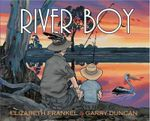 River Boy - Garry Duncan