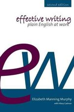 Effective Writing - Elizabeth Manning Murphy