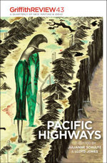 Pacific Highways : Griffith REVIEW 43