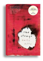 The Strays : Shortlisted for the 2015 Stella Prize - Emily Bitto