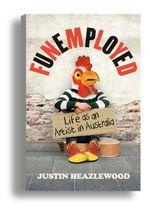 Funemployed - Justin Heazlewood