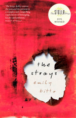 The Strays : The Stella Prize 2015 Winner - Emily Bitto