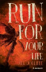 Run for Your Life - Jill Jolliffe