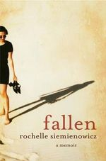 Fallen : A Memoir About Sex, Religion and Marrying Too Young - Rochelle Siemienowicz