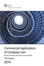 Commercial Applications of Company Law 2014 : CCH Code 39712A : 15th Edition - Hanrahan et.al