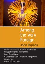 Among the Very Foreign - John Bryson