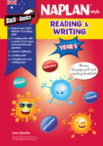 Back to Basics - Naplan-style Reading and Writing Year 5 - Jane Bourke