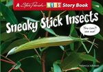 Sneaky Stick Insects : Kids Story Book : Insects Series