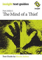 Patti Miller's The Mind of a Thief - Maude Ashton