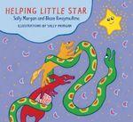 Helping Little Star - Sally Morgan
