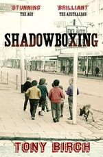 Shadowboxing - Tony Birch