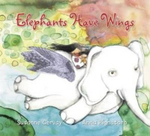Elephants Have Wings - Susanne Gervay