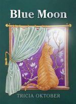 Blue Moon - Tricia Oktober