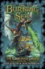 The Burning Sea : Warlock's Child - Paul Collins