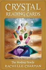 Crystal Reading Cards : The Healing Oracle : Book & 56 Cards - Rachelle Charman