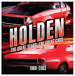 Holden : The Great Years, The Great Cars - Rockpool Publishing