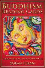 Buddhist Reading Cards - Order Now For Your Chance to Win!* : Wisdom for Peace, Love and Happiness - Sofan Chan
