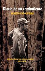 Diario de un combatiente - Ernesto Che Guevara