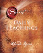 Secret Daily Teachings - Rhonda Byrne