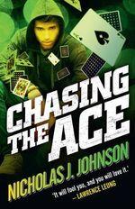 Chasing the Ace - Nicholas J. Johnson
