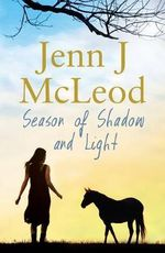 Season of Shadow and Light - Jenn J. McLeod