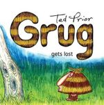 Grug Gets Lost - Ted Prior