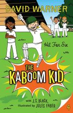 Hit for Six : Kaboom Kid Series : Book 4 - David Warner