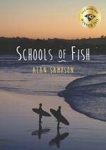 Schools of Fish : Finch Memoir Prize Winner 2015 - Alan Sampson