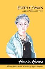 Edith Cowan : A Quiet Woman of Note - Hazel Edwards
