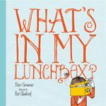 What's in My Lunchbox - Peter Carnavas