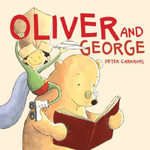 Oliver and George - Peter Carnavas