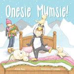 Onesie Mumsie! - Alice Rex