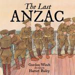The Last ANZAC - Gordon Winch