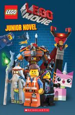 The Lego Movie Junior Novel - Kate Howard