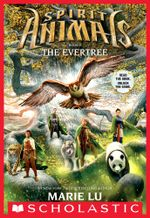 The Evertree : Spirit Animals - Marie Lu