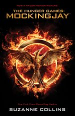 Mockingjay (Movie tie-in) : The Hunger Games Series Book 3 - Suzanne Collins