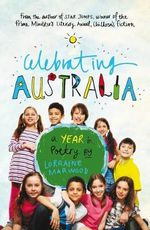 Celebrating Australia : A Year in Poetry - Lorraine Marwood