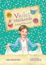 Violet Mackerel's Formal Occasion : Book 8 - Anna Branford
