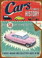 Cars : A Complete History - Simon Heptinstall