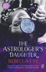 The Astrologer's Daughter - Rebecca Lim