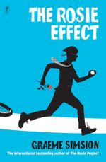 The Rosie Effect : Don Tillman 2: Don Tillman 2 - Graeme Simsion