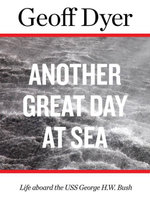 Another Great Day at Sea - Geoff Dyer