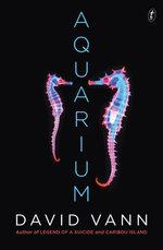 Aquarium - David Vann