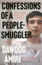 Confessions of a People-Smuggler - Dawood Amiri