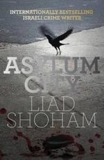 Asylum City - Liad Shoham